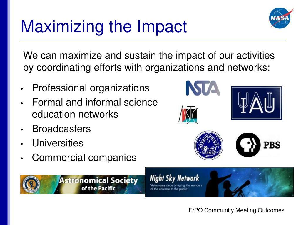 Maximizing the Impact
