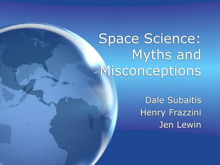 Space science myths and misconceptions