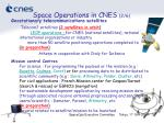 space operations in cnes 2 6