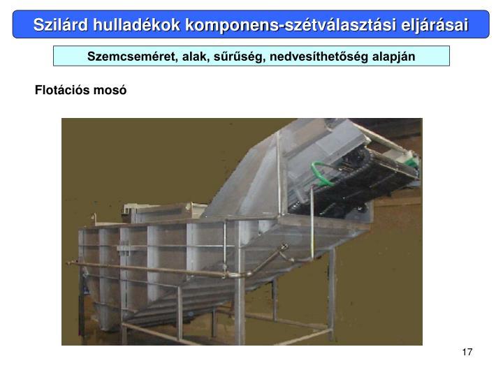 Szilárd hulladékok komponens-szétválasztási eljárásai