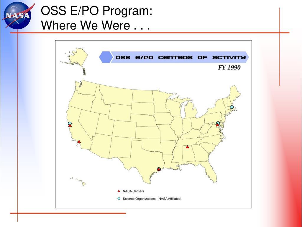 OSS E/PO Program: