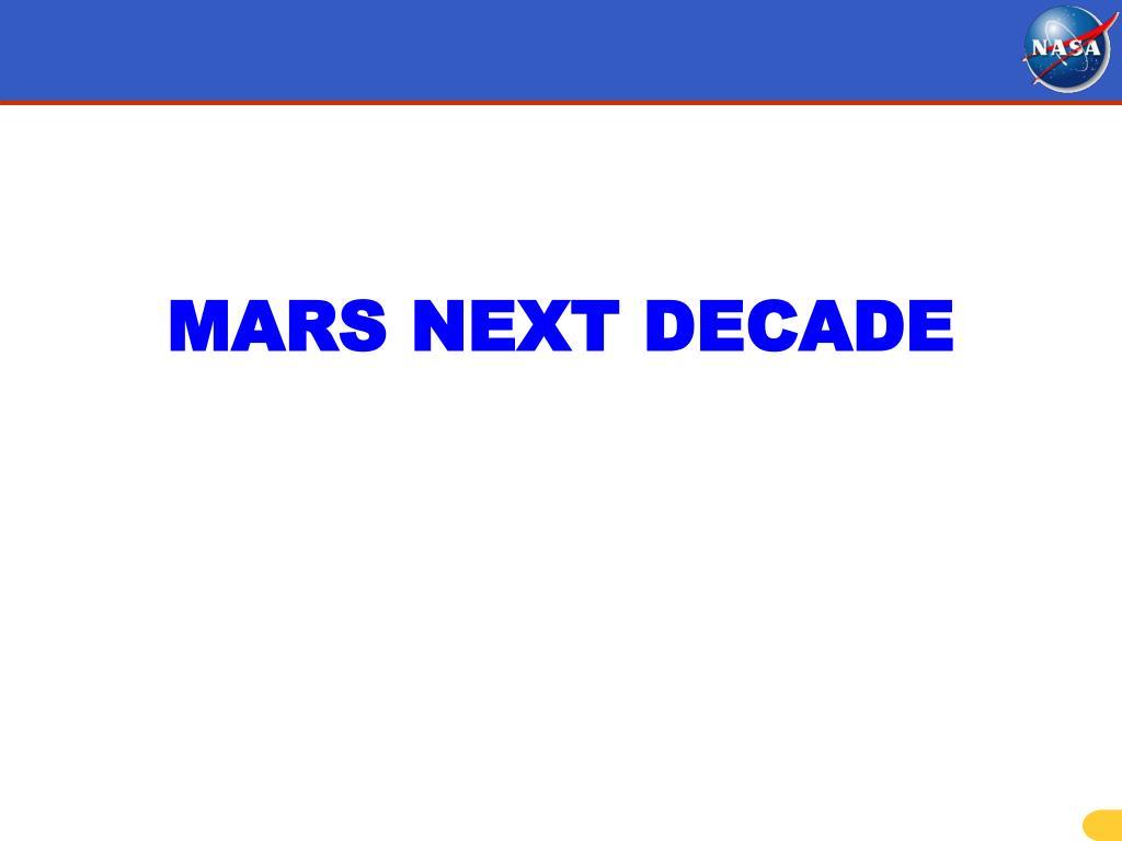 MARS NEXT DECADE