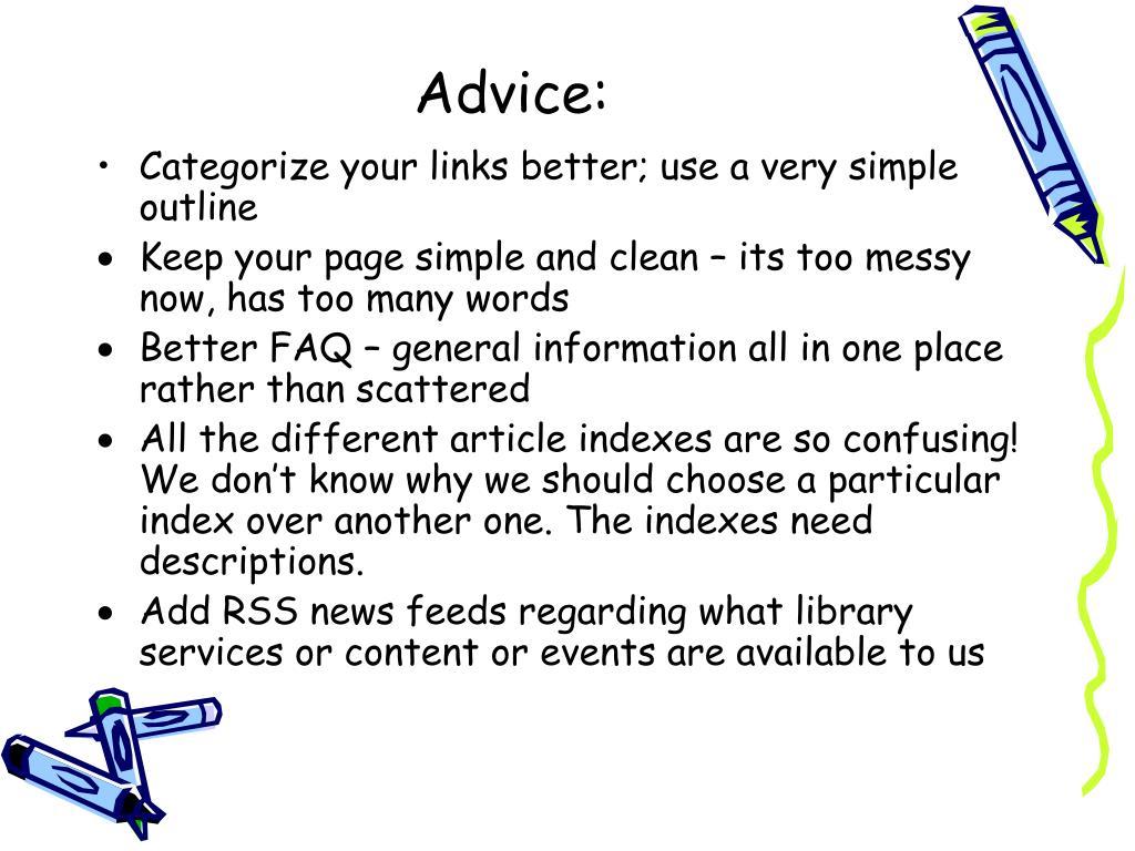 Advice:
