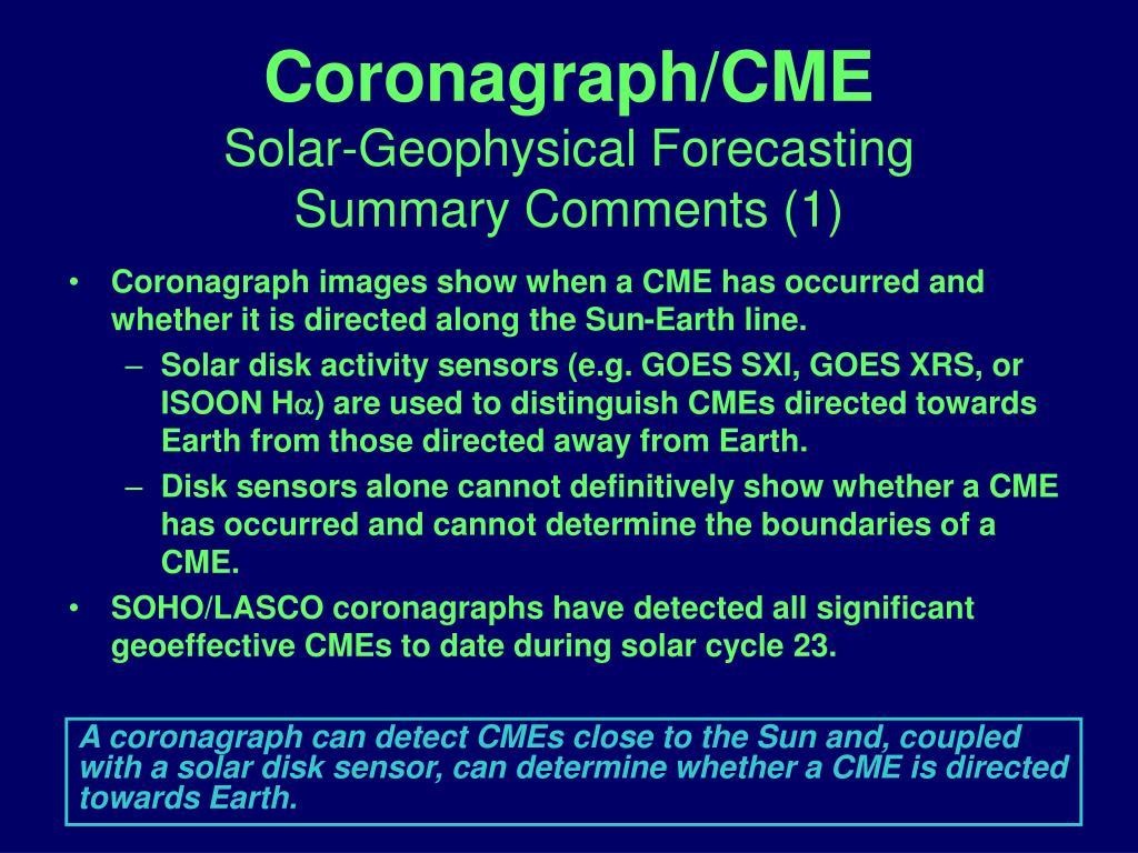 Coronagraph/CME