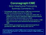 coronagraph cme solar geophysical forecasting summary comments 1