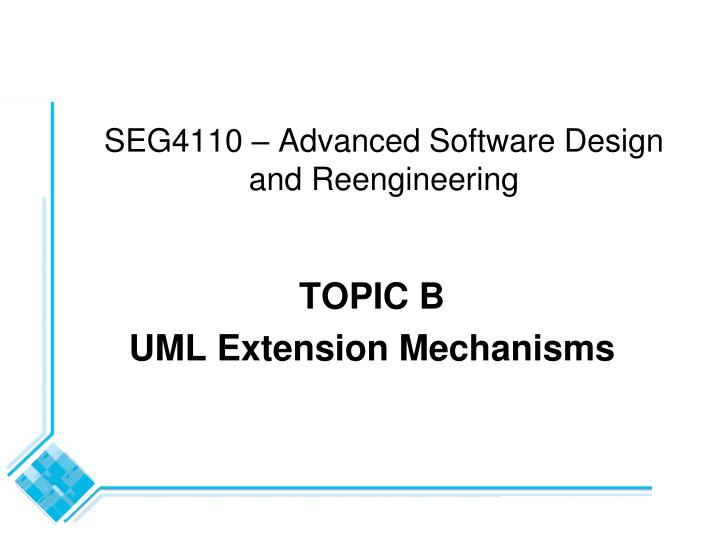 Seg4110 advanced software design and reengineering l.jpg