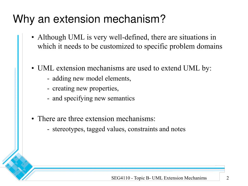 Why an extension mechanism?