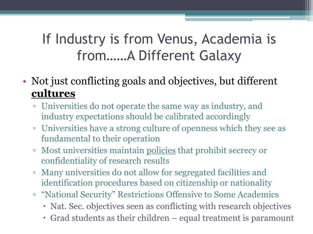 If Industry is from Venus, Academia is from……A Different Galaxy