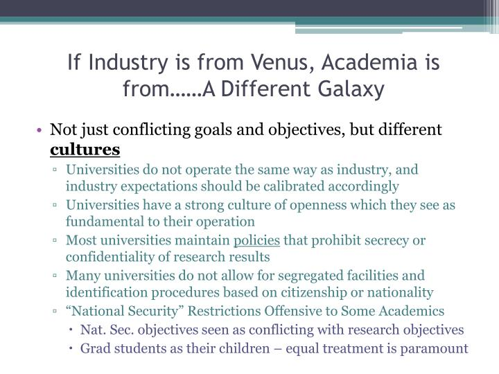 If industry is from venus academia is from a different galaxy