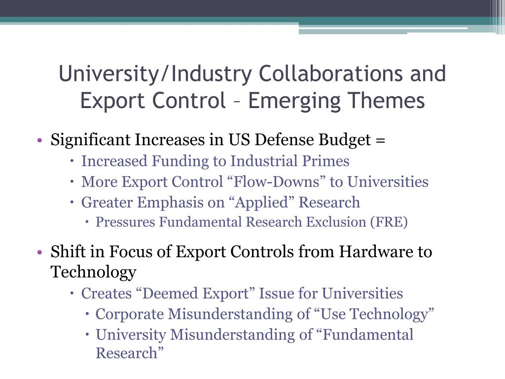 University/Industry Collaborations and Export Control – Emerging Themes