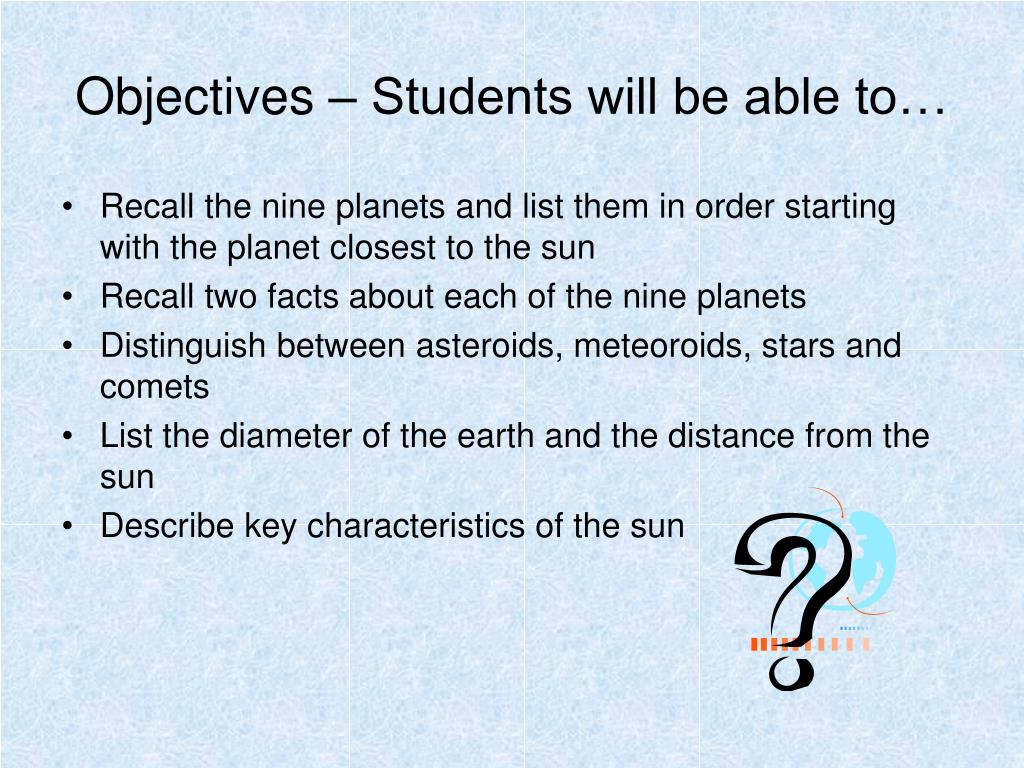 Objectives – Students will be able to…