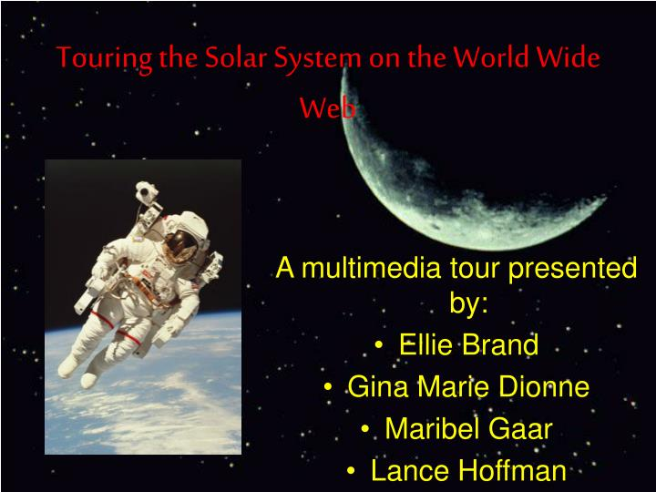 Touring the solar system on the world wide web