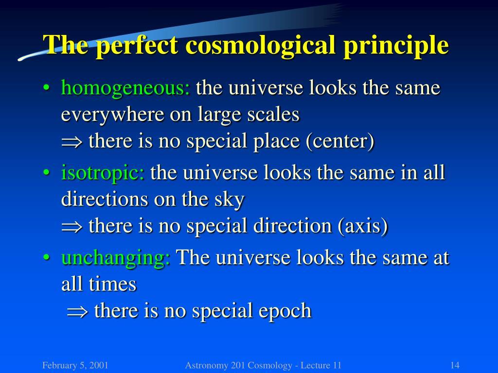 The perfect cosmological principle