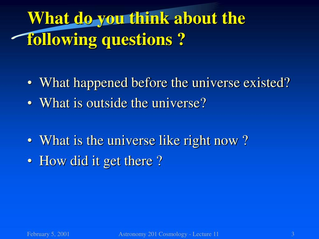 What do you think about the following questions ?
