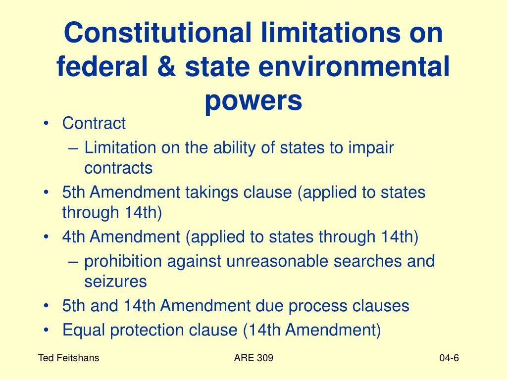 Constitutional limitations on federal & state environmental powers