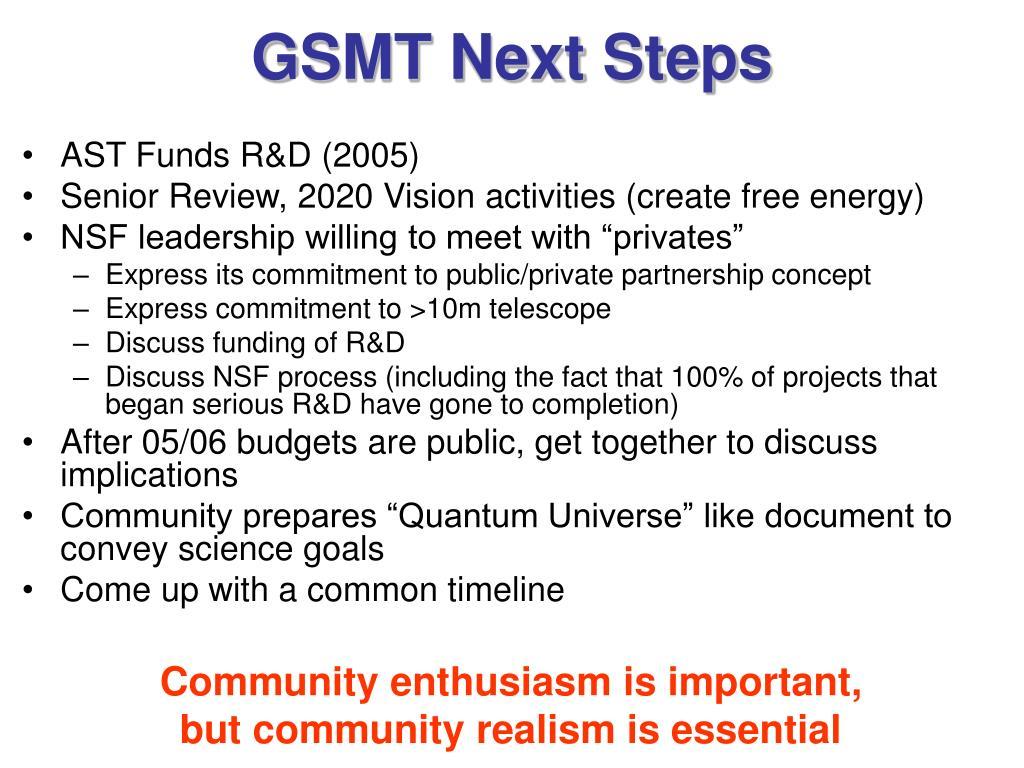 GSMT Next Steps