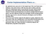 center implementation plans will