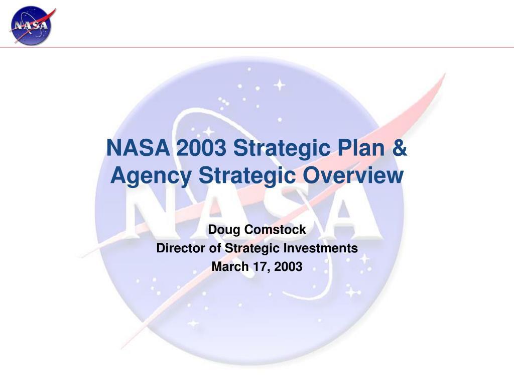 nasa 2003 strategic plan agency strategic overview