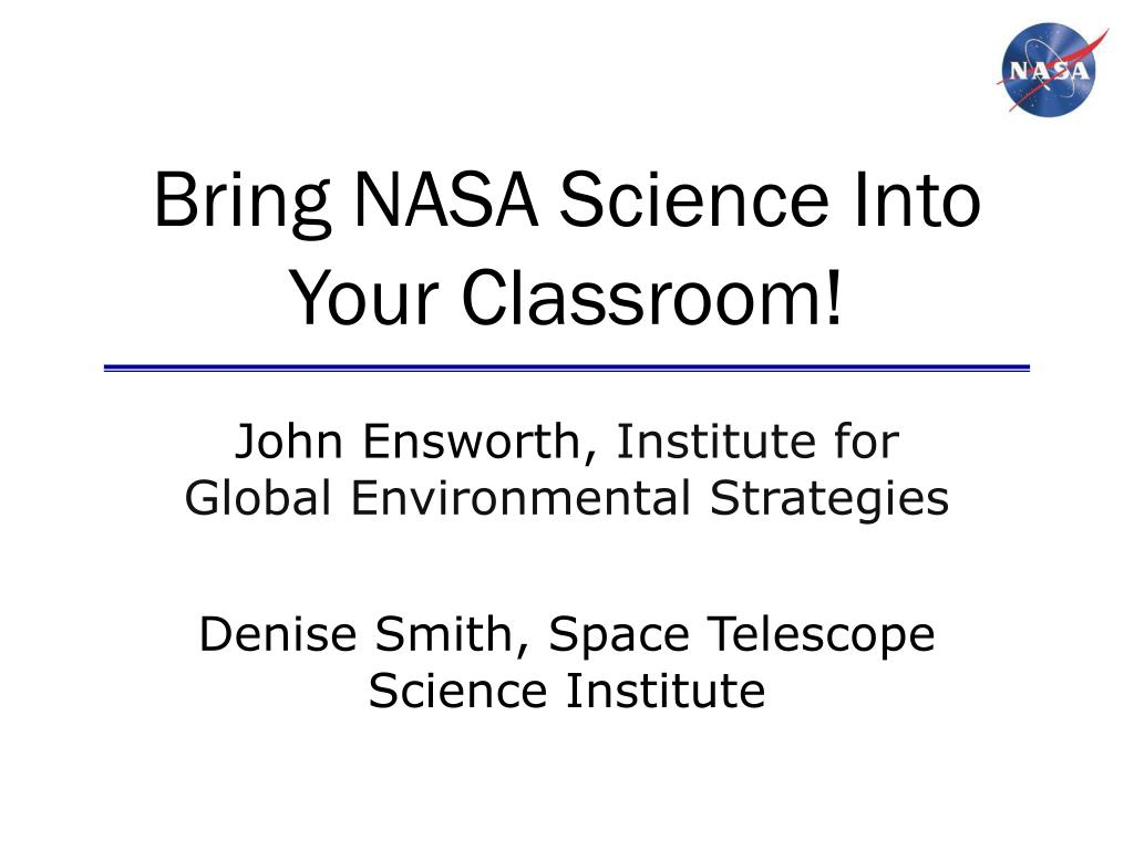 Bring NASA Science Into Your Classroom!