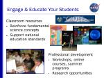 engage educate your students