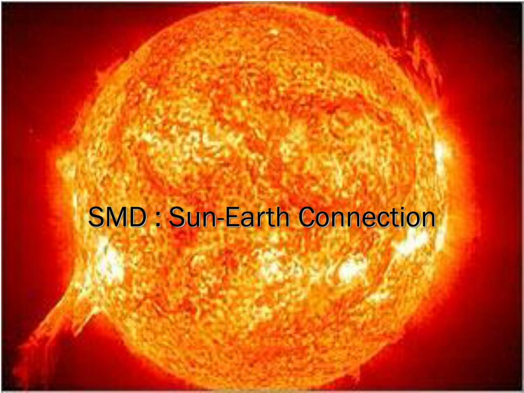 SMD : Sun-Earth Connection