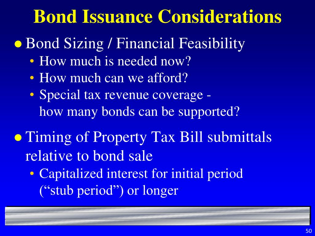 Bond Issuance Considerations