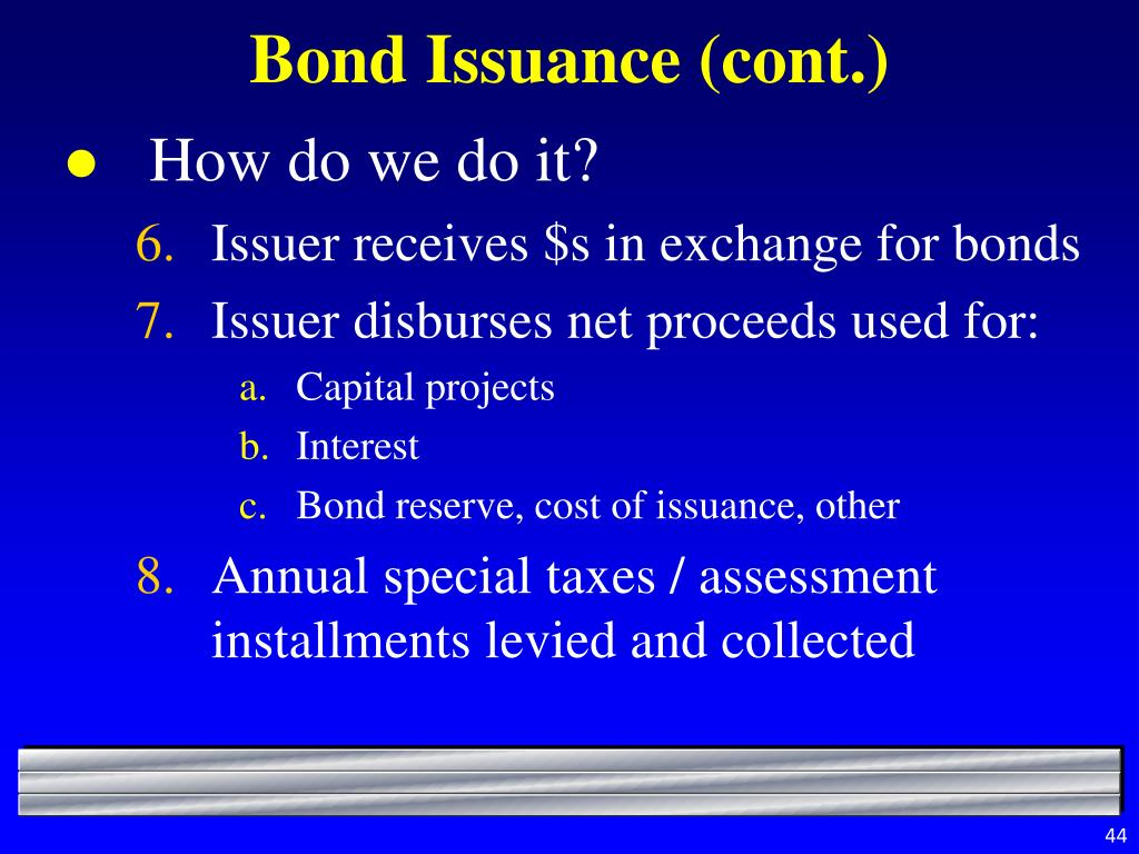Bond Issuance (cont.)
