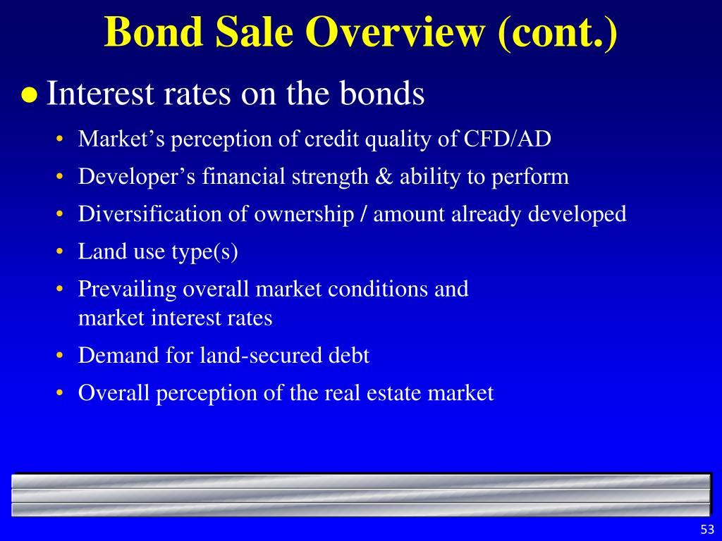 Bond Sale Overview (cont.)