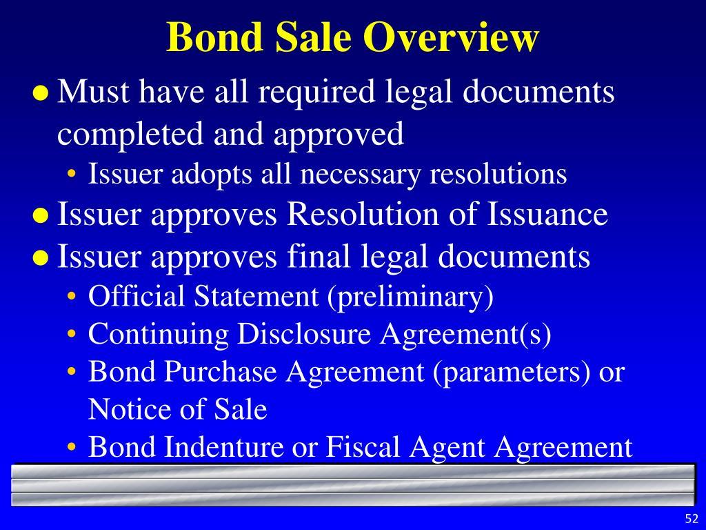 Bond Sale Overview