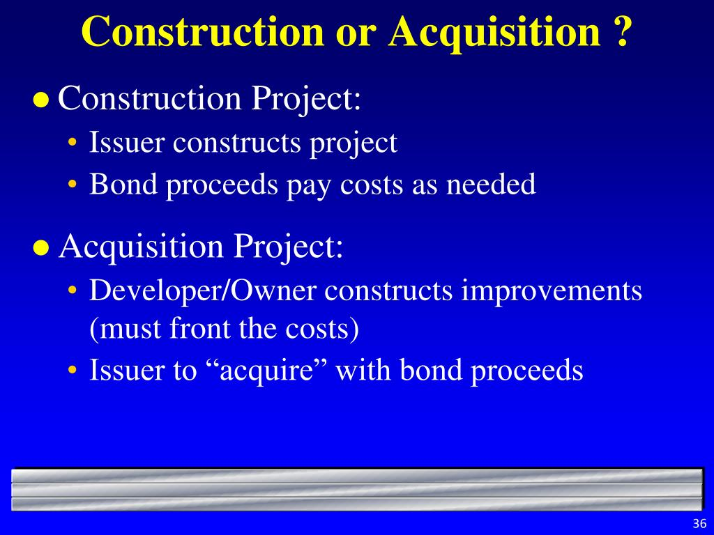 Construction or Acquisition ?