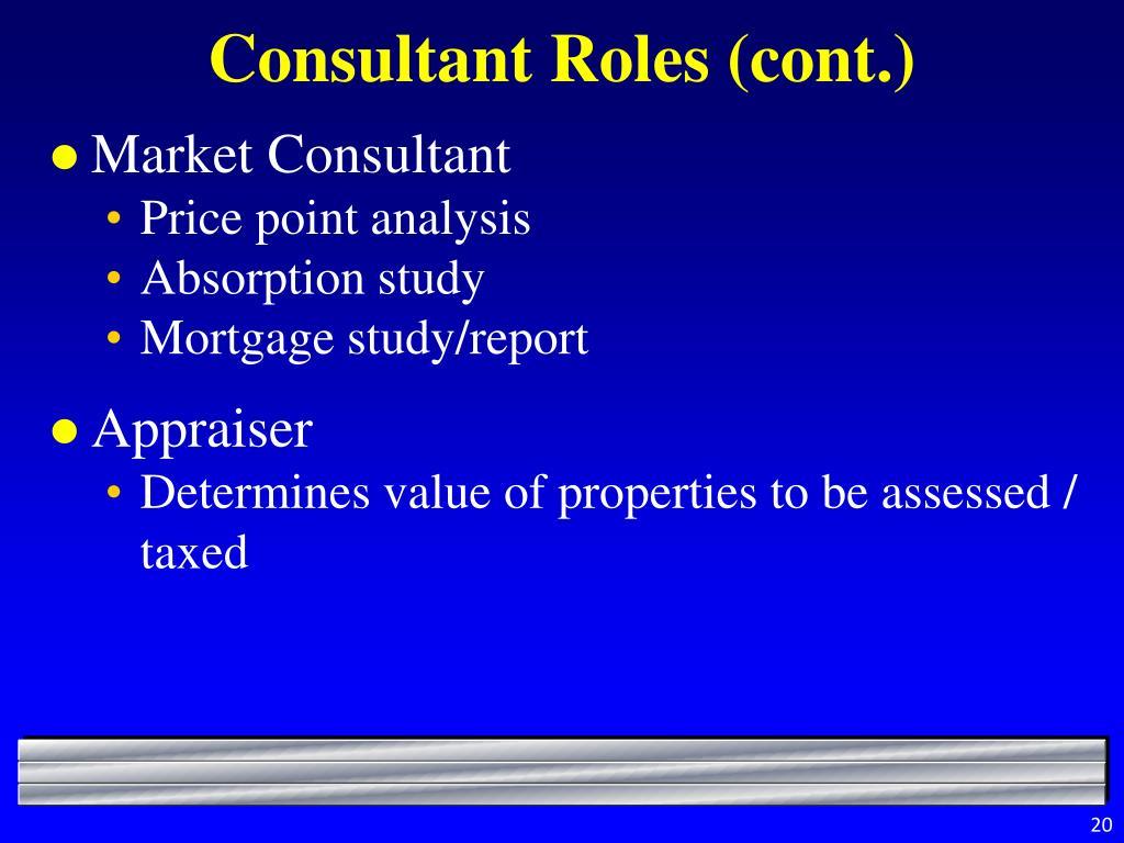 Consultant Roles (cont.)