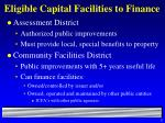 eligible capital facilities to finance