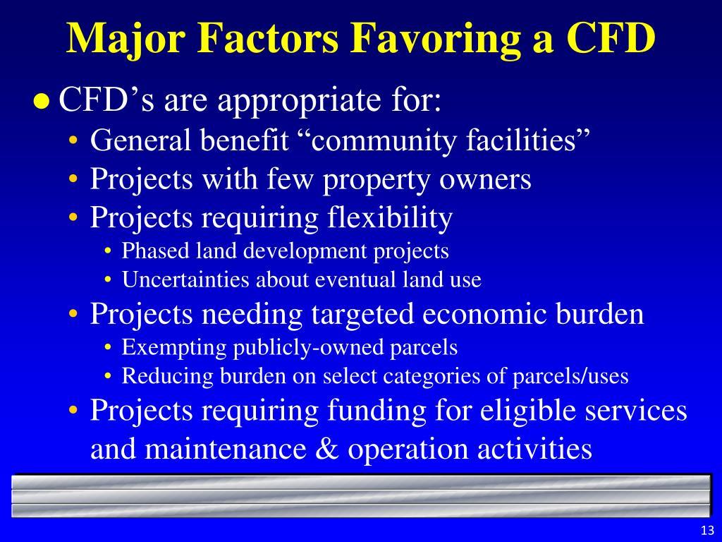 Major Factors Favoring a CFD