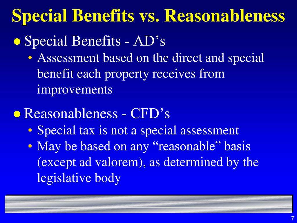 Special Benefits vs. Reasonableness