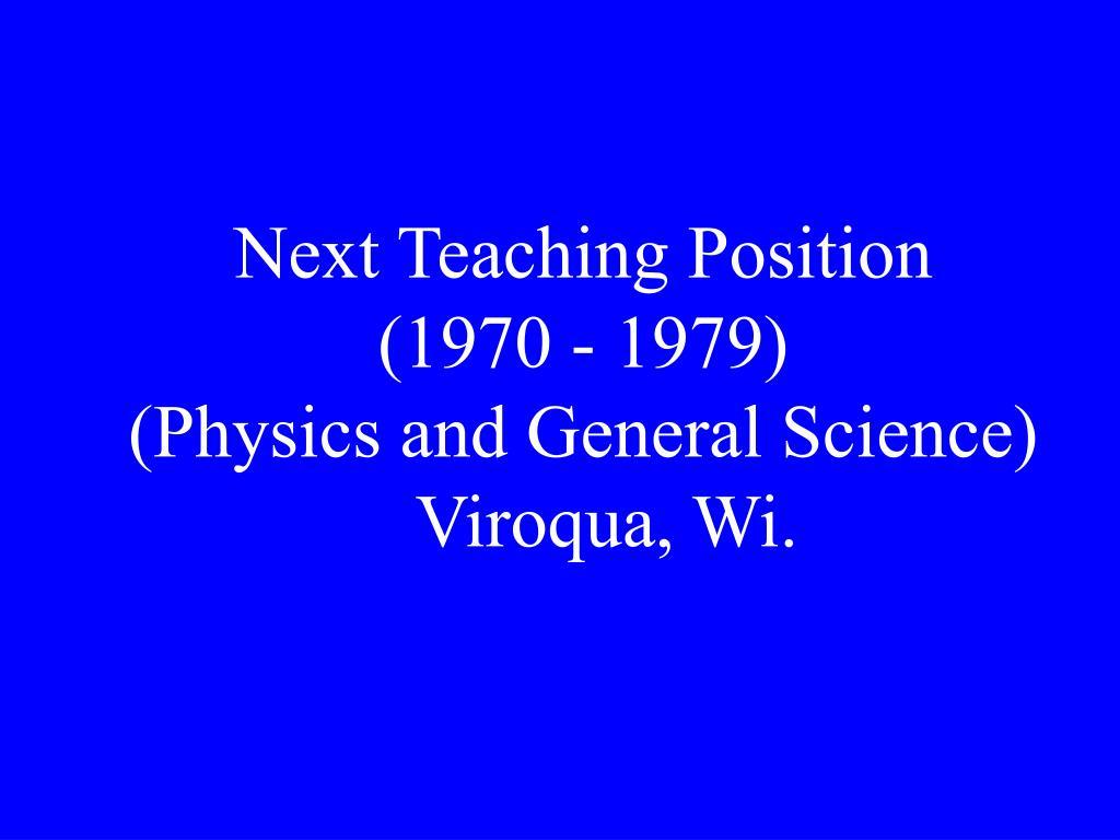 Next Teaching Position