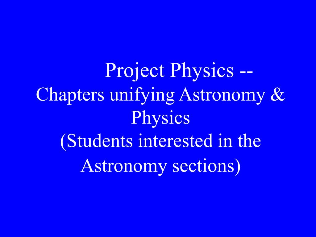 Project Physics --