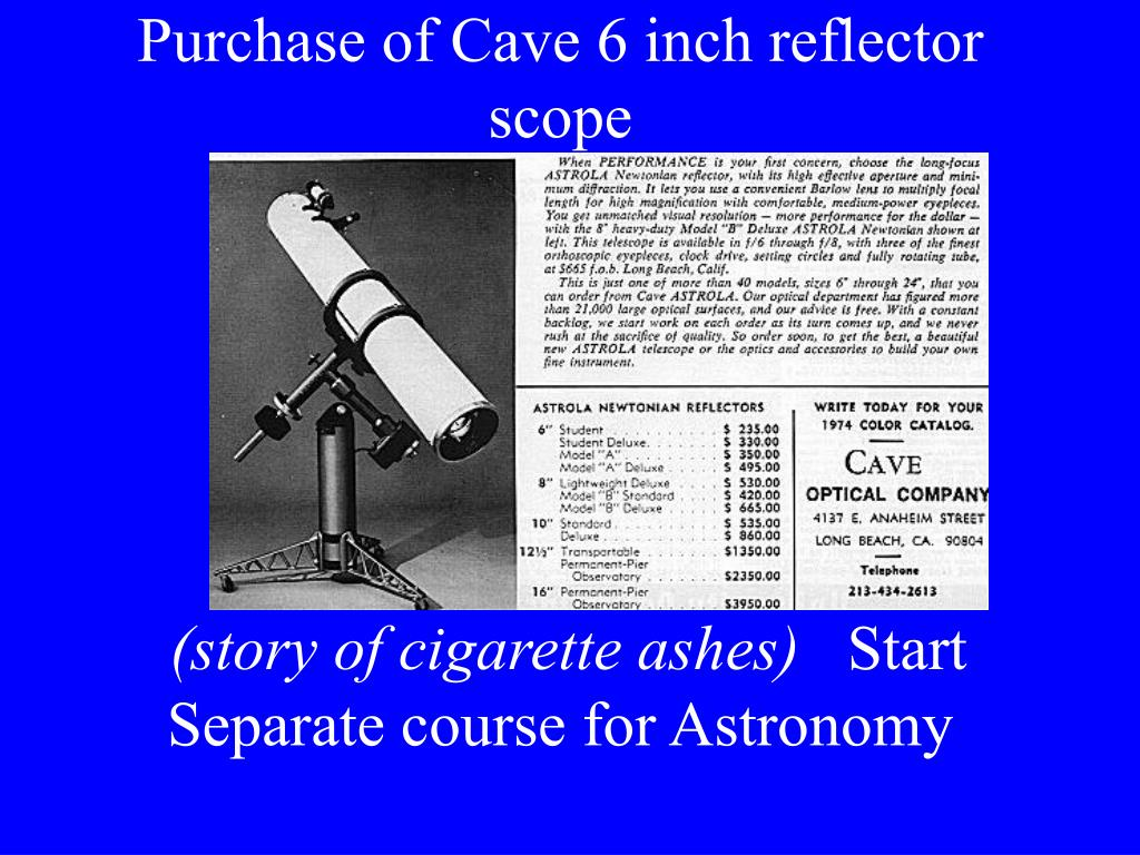 Purchase of Cave 6 inch reflector scope