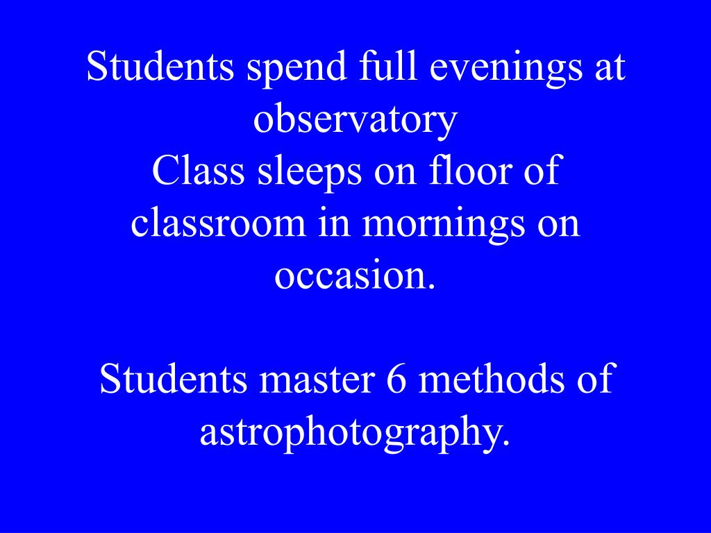 Students spend full evenings at observatory