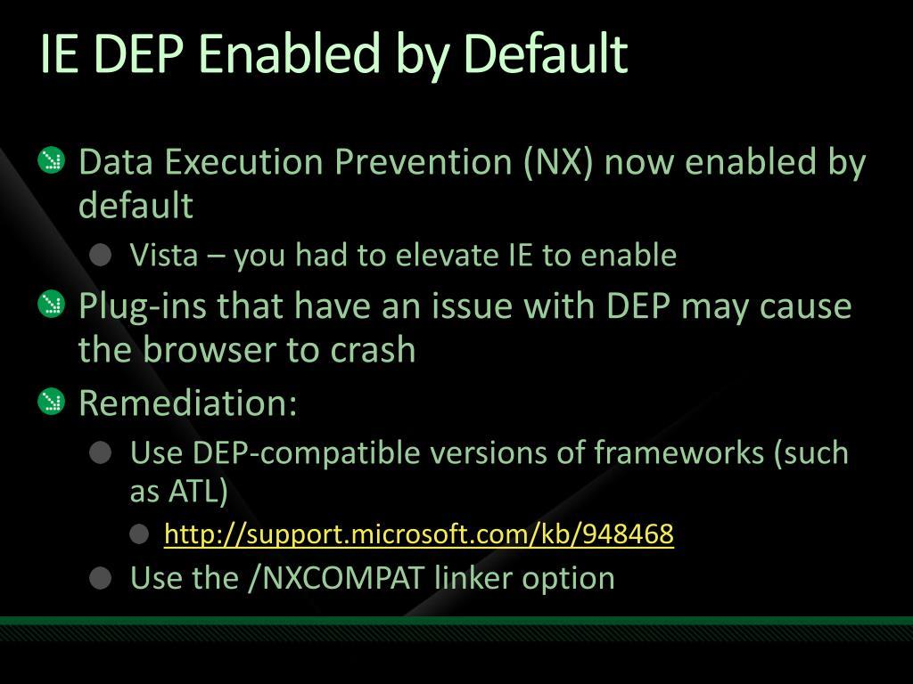 IE DEP Enabled by Default
