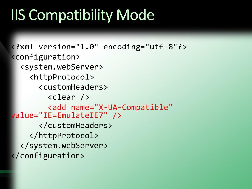 IIS Compatibility Mode