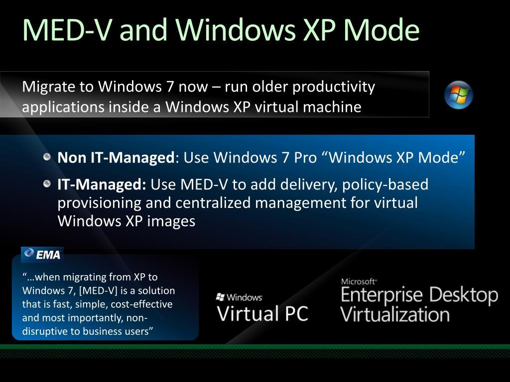 MED-V and Windows XP Mode