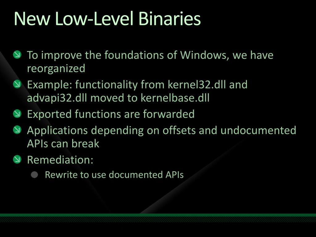 New Low-Level Binaries