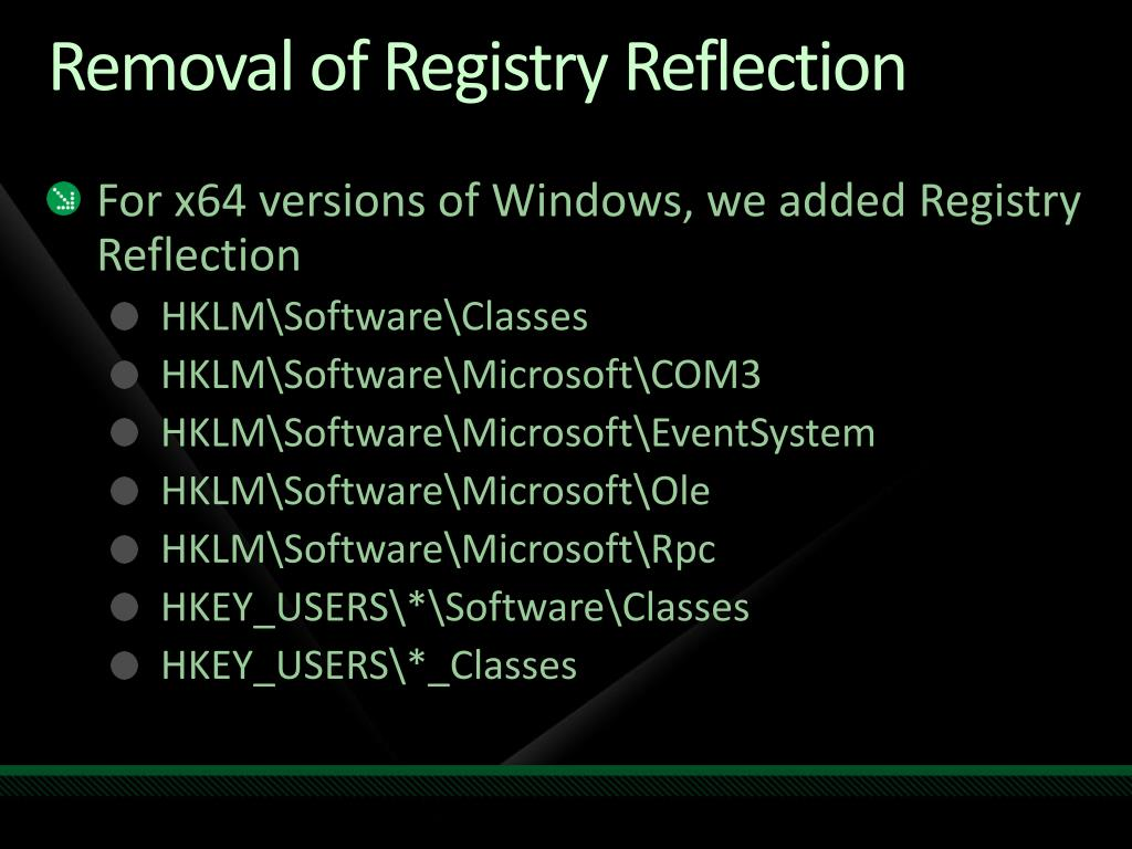 Removal of Registry Reflection