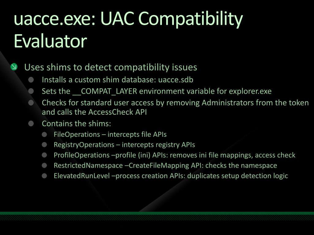 uacce.exe: UAC Compatibility Evaluator