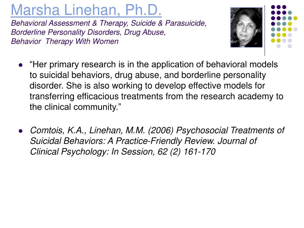 Marsha Linehan, Ph.D.