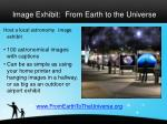 image exhibit from earth to the universe
