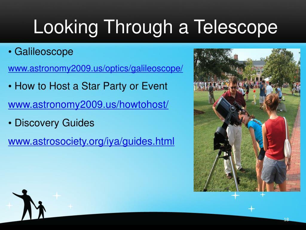 Looking Through a Telescope