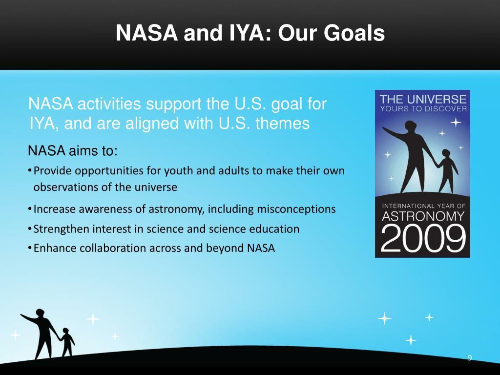 NASA and IYA: Our Goals