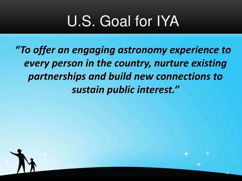 U.S. Goal for IYA
