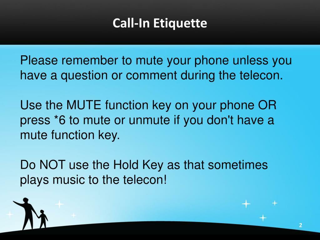 Call-In Etiquette